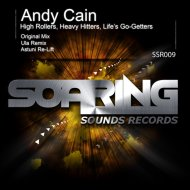 Andy Cain - High Rollers, Heavy Hitters, Life\'s Go-Getters (Astuni Re-Lift)