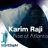 Karim Raji - Rise Of Atlantis (Original Mix)