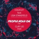 Coldcut feat. Lisa Stansfield - People Hold On (Clay Lio Remix)