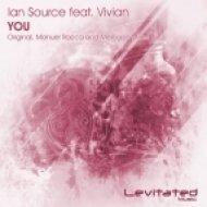 Vivian, Ian Source - YOU (Manuel Rocca Remix)