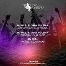 DJ M.S. & Dima Pulsar - Look What Your Doing (Original mix)