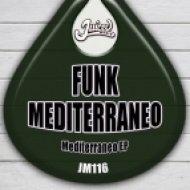 Funk Mediterraneo - Mediterraneo (Original Mix)