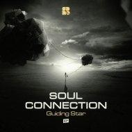 Soul Connection - Guiding Star (Original Mix)