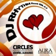 DJ Rhythm feat. Blu - Circles (Auharee\'s Remix)