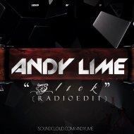 Andy Lime - Slick (Radio Edit)