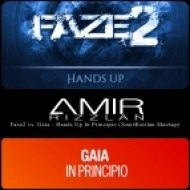 Faze2 vs. Gaia - Hands Up In Principio (AmirRizzlan Mashup)