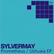 Sylvermay - Prometheus (Original Mix)