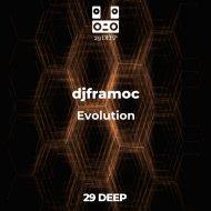 djframoc - Evolution (Club Mix)