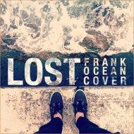 Frank Ocean - Lost (Alok & Gabe Bootleg) (Alok & Gabe Bootleg)