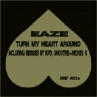 Eaze - Turn My Heart Around (KPD & Umootive Remix)