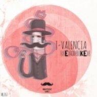 J-Valencia - Ways to die (Original Mix)