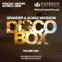 Grander & Almaz - DiscoBox MixShow #001 ()