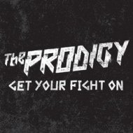 The Prodigy - Get Your Fight On (Original mix)
