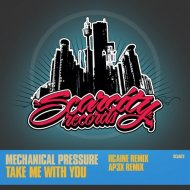 Mechanical Pressure, Lin - Take Me With You (Ap3x Remix)