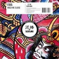 Faya - Hold Me Close (Original mix)