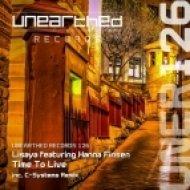 Lisaya, Hanna Finsen - Time To Live (Original Mix)