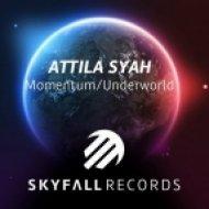 Attila Syah - Momentum (Original Mix)