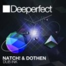 Natch! & Dothen - Dub Ink (Spencer K Remix)