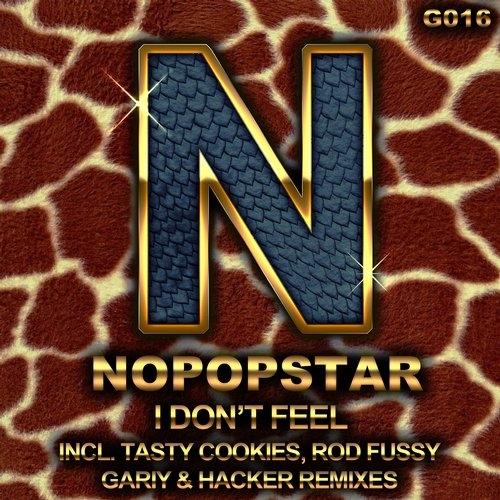 Nopopstar - I Don\'t Feel (Rod Fussy Remix)
