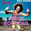 Redfoo vs  Laidback Luke & Tujamo - Juicy Rocking (DJ Max Mobo Mash-Up)
