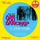 VanyaVangog - Are You Danсing? (Live Mix)
