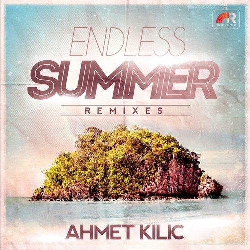 Ahmet Kilic - Endless Summer (Jack Mode Remix)