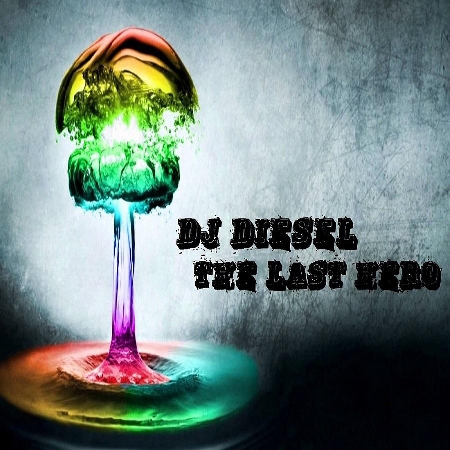 DJ DIESEL (Sound Attack) - The Last Hero (Original Mix)
