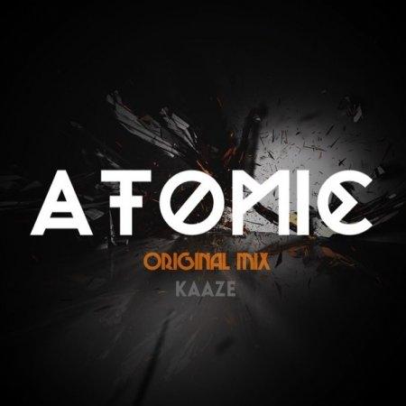 Kaaze - Atomic (Original Mix)