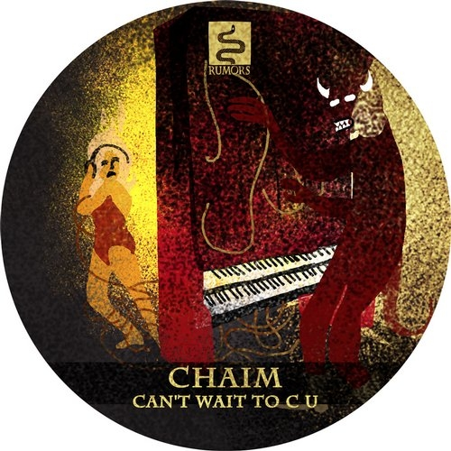 Chaim - Can\'t Wait To C U (Original Mix)