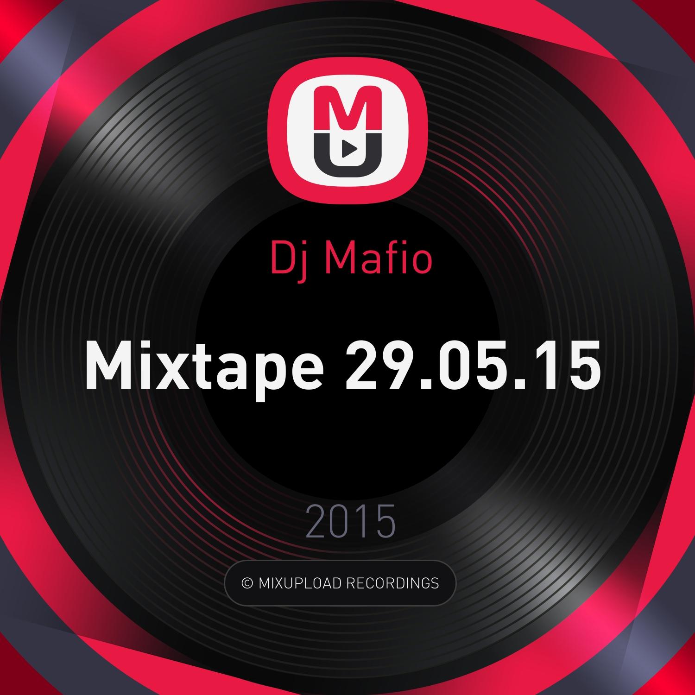 Dj Mafio - Mixtape 29.05.15  ()