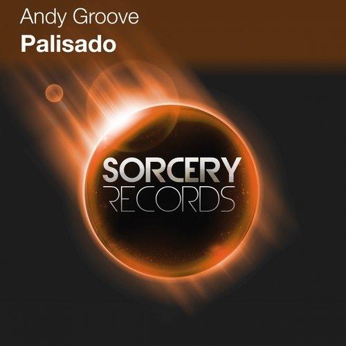 Andy Groove - Palisado (Original Mix)