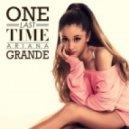 Ariana Grande - One Last Time (Plaz Remix)