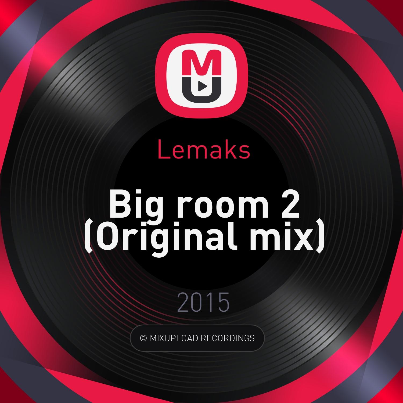 Lemaks - Big room 2 (Original mix)