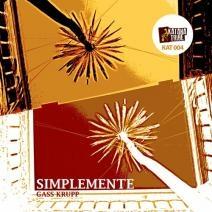 Gass Krupp - Simplemente (Luca Beni Iberican Remix)
