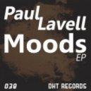 Paul Lavell - It\'s Alive (Original Mix)