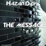 Hazar\'D\'evil - The Message (Original Mix)