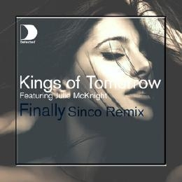 Kings Of Tomorrow feat Julie McKnight  - Finally (Sinco Remix)