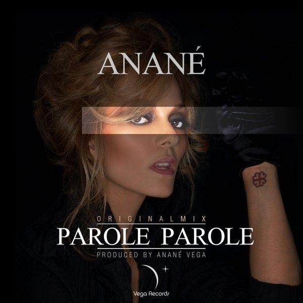 Anane - Parole Parole (Radio Edit)