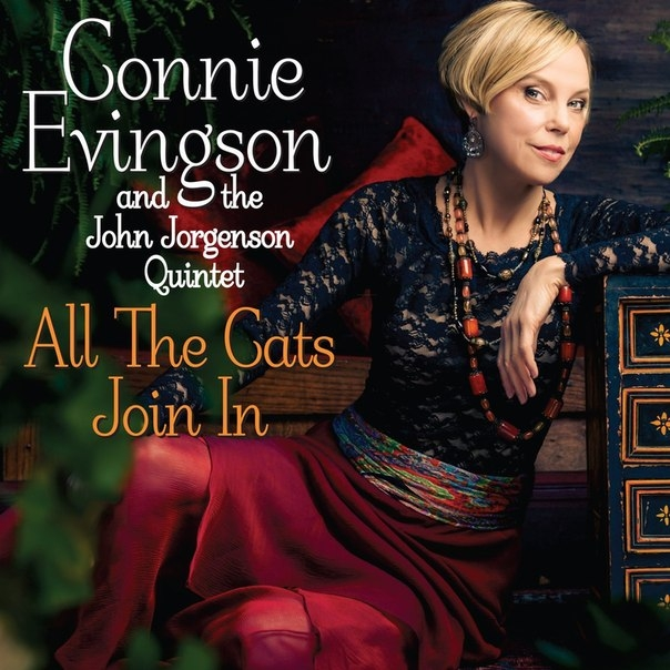 Connie Evingson and the John Jorgenson Quintet - All the Cats Join In / Tickle Toe (Original Mix)