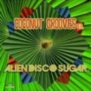 Alien Disco Sugar - (Just Keep On) Dancin\' (Original Mix)