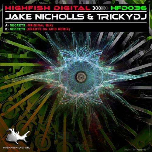 Jake Nicholls & TrickyDJ - Secrets (Original Mix)