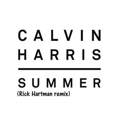 Calvin Harris - Summer (Rick Hartman Remix)