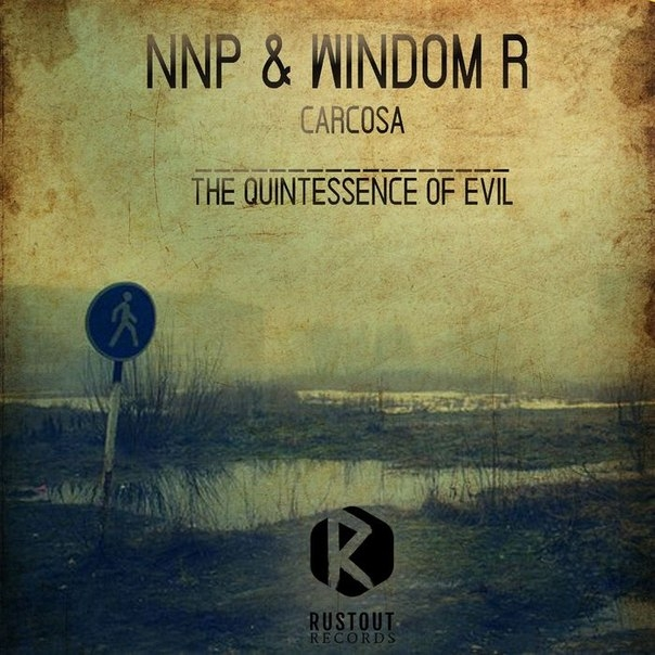 Nnp & Windom R - The Quintessence Of Evil (Original mix)