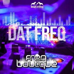 Freq Boutique - Dat Freq (Original mix)