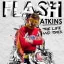 Flash Atkins - Saved by The Fall (Original Mix)