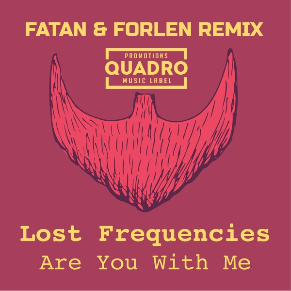 Lost Frequencies - Are You With Me (Fatan & Forlen Remix) (Fatan & Forlen Remix)