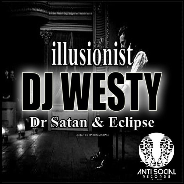 Dj Westy - Illusionist (Original mix)