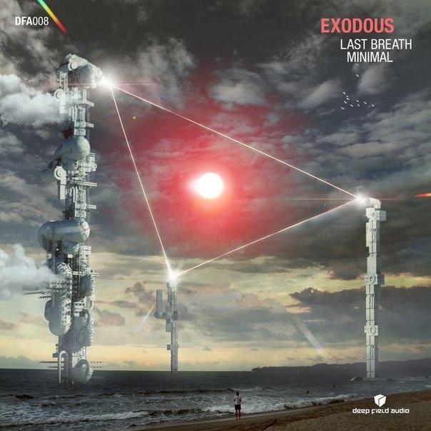 Exodous - Last Breath (Original mix)