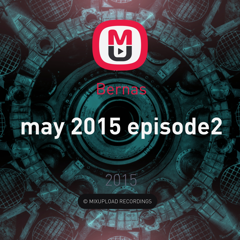 Bernas - may 2015 episode2 ()