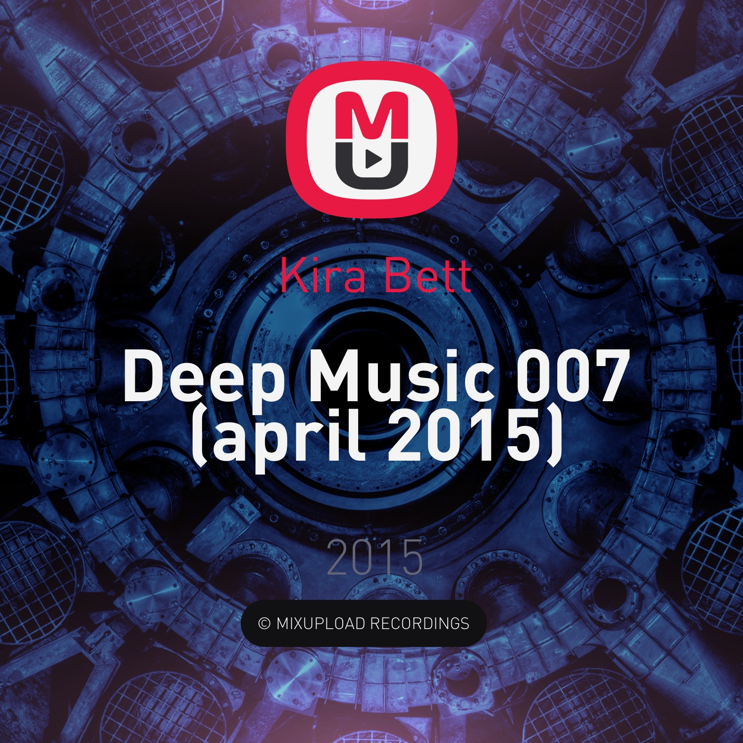 Kira Bett - Deep Music 007 (april 2015)
